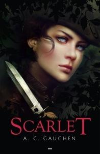 A. C. Gaughen - Scarlet  : Scarlet.