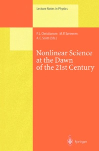 Nonlinear Science at the Dawn of the 21st Century - A-C Scott  