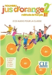 A. Cabrera et A. Payet - Jus d'orange niv.2 CD audio collectifs.
