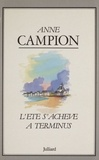 A Campion - L'Été s'achève à Terminus.