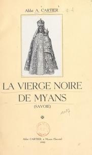 A. Cartier - La Vierge noire de Myans (Savoie).