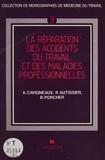 A. Cavigneaux et R. Autissier - La Réparation des accidents du travail et des maladies professionnelles.