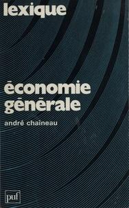 A Chaineau - Économie générale - Lexi-guide des mécanismes de l'économie.