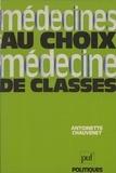 A Chauvenet - Médecines au choix, médecine de classes.