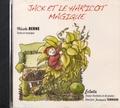 Nicole Berne - Jack et le haricot magique. 1 CD audio