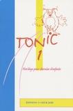 A coeur joie - Tonic 1 - 40 chansons et polyphonies pour chorale d'enfants.
