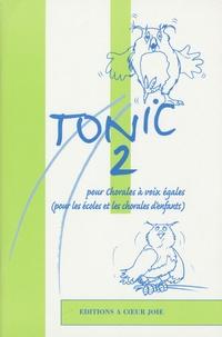 Histoiresdenlire.be Tonic 2 - 25 chansons et polyphonies pour chorales d'enfants Image