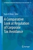 Karen B. Brown - A Comparative Look at Regulation of Corporate Tax Avoidance.