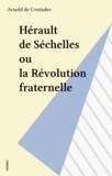 A Contades - Hérault de Séchelles ou la Révolution fraternelle.