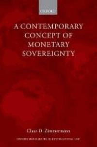 A Contemporary Concept of Monetary Sovereignty.
