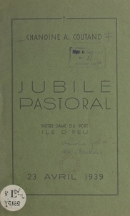 A. Coutand - Jubilé pastoral - Notre-Dame du Port, Île d'Yeu.