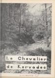 A. Couture - Le chevalier de Kervadec - Grand roman historique.