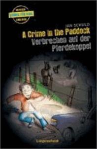 A Crime in the Paddock - Verbrechen auf der Pferdekoppel.