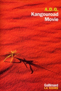 A. D. G. - Kangouroad Movie.