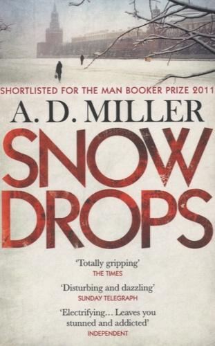 A.D. Miller - Snowdrops.
