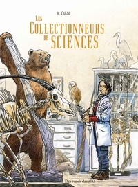 A. Dan - Les Collectionneurs de sciences.