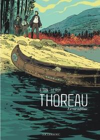 A. Dan et Maximilien Le Roy - Thoreau - La vie sublime.