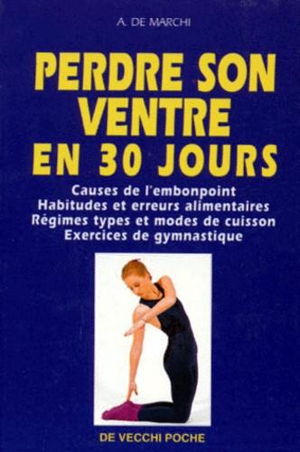 A De Marchi - Perdre son ventre en 30 jours.
