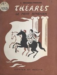 A. Deflassieux-Titremann et Pierre Rousseau - Théarès - Le petit Athénien.