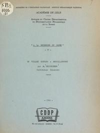 A. Delignières et  Institut pédagogique national - Un village disparu : Enguillaucourt.