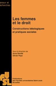 A Deville - Les femmes et le droit - Constructions idéologiques et pratiques sociales.
