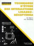 A-Donny Strosberg et  Collectif - Techniques d'étude des interactions ligands-récepteurs.