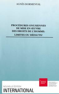 A Dormenval - Procédures onusiennes de mise en oeuvre des droits de l'homme - Limites ou défauts ?.