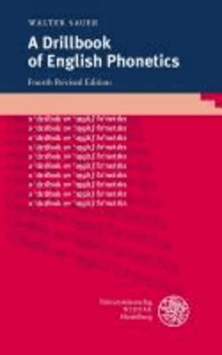 A Drillbook of English Phonetics.