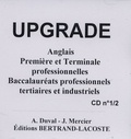 A Duval et J Mercier - Anglais 1e et Tle professionnelles Baccalauréats professionnels tertiaires et industriels Upgrade - Pack de 2 CD-Audio.