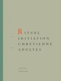 A.e.l.f. - Rituel de l'initiation chrétienne des adultes.