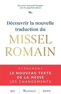 A.E.L.F - Découvrir la nouvelle traduction du Missel romain.