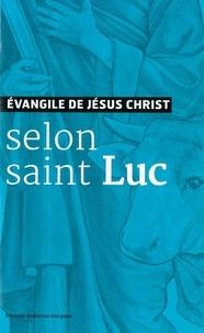 A.E.L.F - Evangile de Jésus-Christ selon saint Luc - Nouvelle traduction liturgique.