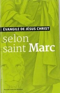 A.E.L.F - Evangile de Jésus-Christ selon saint Marc - Nouvelle traduction liturgique.