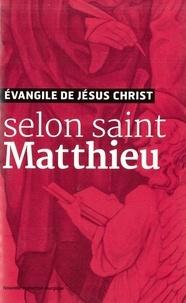 Coachingcorona.ch Evangile de Jésus-Christ selon saint Matthieu - Nouvelle traduction liturgique Image