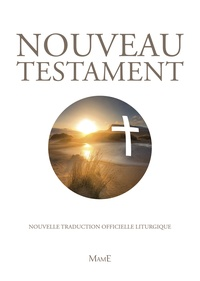 A.E.L.F - Nouveau Testament - Traduction officielle liturgique.