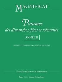 A.E.L.F - Psaumes des dimanches, fêtes et solennités Année B - Refrains et Psalmodies, Livret de partitions.