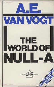 A-E Van Vogt - The world of Null-A.
