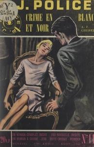 A. F. Ghérel - Crime en blanc et noir.