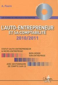 A Faure - L'auto-entrepreneur et sa comptabilité - Gestionnaire de comptabilité inclus. 1 Cédérom