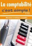 A Faure - La comptabilité c'est simple ! - Mécanismes et techniques comptables.