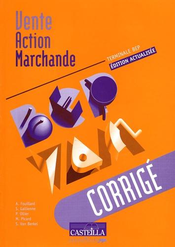 A Fouillard et S Galienne - Vente Action Marchande Tle BEP - Corrigé.