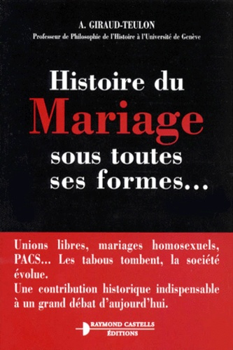 A Giraud-Teulon - Histoire du mariage sous toutes ses formes.