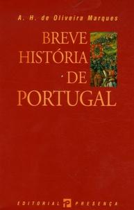 A-H de Oliveira Marques - Breve historia de Portugal.