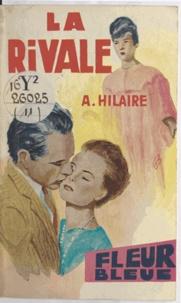 A. Hilaire - La rivale.