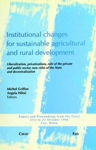 A Hilmi et Michel Griffon - Institutional changes for sustainable agrcultural and rural development.