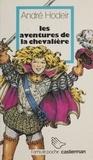 A Hodeir - Les Aventures de la Chevalière N°   1 : .
