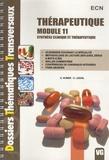 A Huber et C Lesoil - Thérapeutique module 11 - Synthèse clinique et thérapeutique.