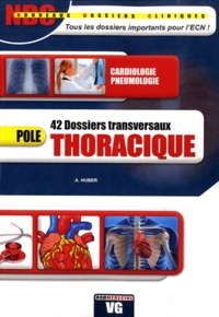 A Huber - Thoracique - 42 Dossiers transversaux.