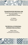 A.I. Asiwaju et Daniel C. Bach - Transfrontier Regionalism. The Revival of Regional Integration in Africa.