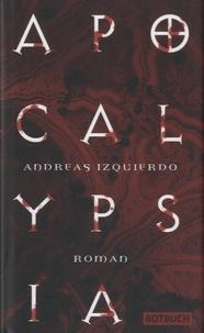 A Izquierdo - Apocalypsia.